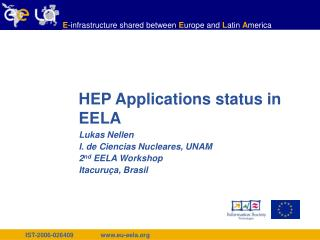 HEP Applications status in EELA