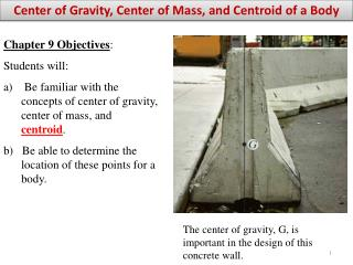 Center of Gravity, Center of Mass, and Centroid of a Body