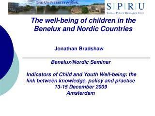 The well-being of children in the Benelux and Nordic Countries