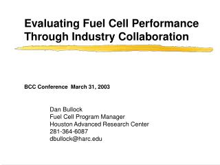 Evaluating Fuel Cell Performance Through Industry Collaboration