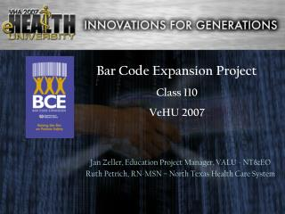 Bar Code Expansion Project Class 110 VeHU 2007