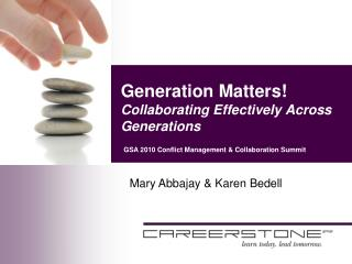 Generation Matters! Collaborating Effectively Across Generations