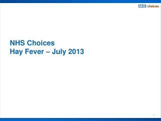 NHS Choices  Hay Fever – July 2013