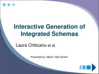 Interactive Generation of Integrated Schemas