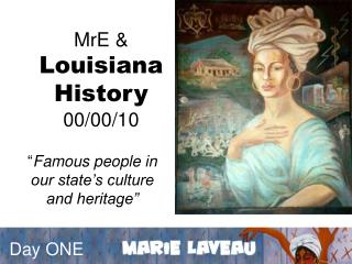 MrE   Louisiana History 00