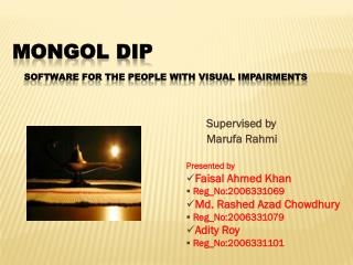 Mongol  Dip Software For The People With Visual Impairments