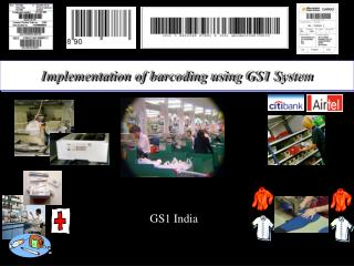 Implementation of barcoding using GS1 System