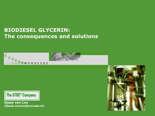 BIODIESEL GLYCERIN: The consequences and solutions