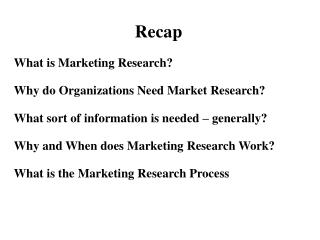 What is Marketing Research Why do Organizations Need Market Research What sort of information is needed   generally Why