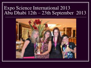 Expo Science International 2013 Abu Dhabi 12th – 23th September  2013