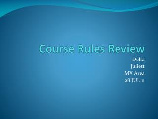 Course Rules Review