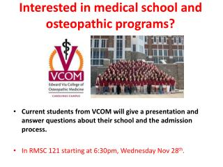 Interested in medical school and osteopathic programs?