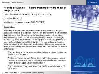 Roundtable Session 1 –  Future urban mobility: the shape of things to come