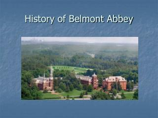 History of Belmont Abbey