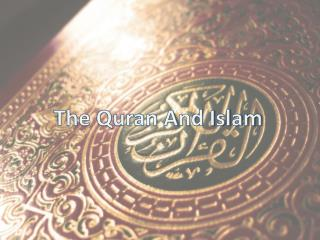 The Quran And Islam