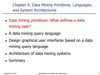 Chapter 4: Data Mining Primitives, Languages, and System Architectures