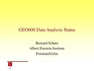 GEO600 Data Analysis Status