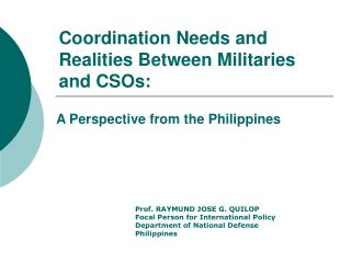 Coordination Needs and Realities Between Militaries and CSOs: