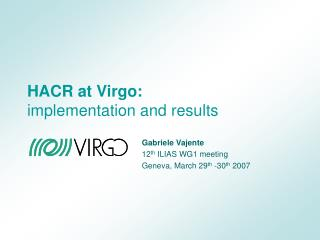 HACR at Virgo:  implementation and results