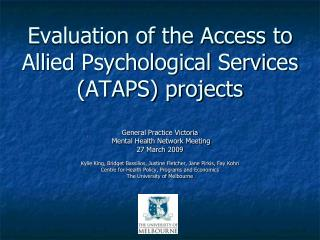 Evaluation of the Access to Allied Psychological Services (ATAPS) projects