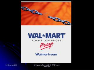 Wal*Mart Case Study:  RFID & Supply Chain Management