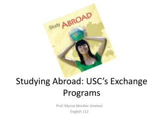 Studying Abroad: USC's Exchange Programs