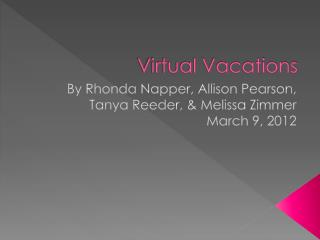Virtual Vacations