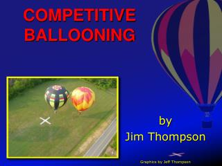 COMPETITIVE BALLOONING