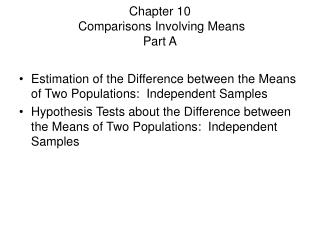 Chapter 10  Comparisons Involving Means Part A