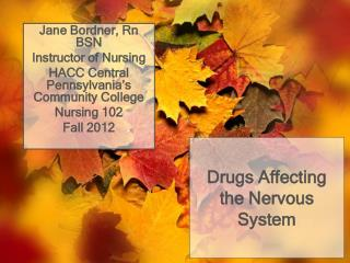 Drugs Affecting the Nervous System