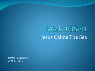 Jesus stills the storm Mark 4:35-41
