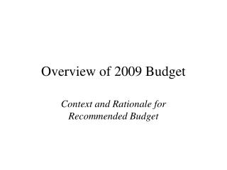 Overview of 2009 Budget