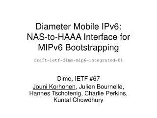 Dime, IETF #67