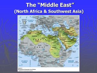 "The ""Middle East"""