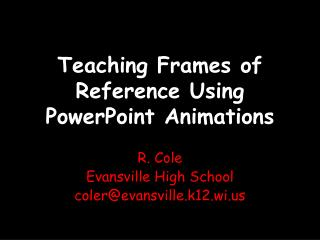 Teaching Frames of Reference Using PowerPoint Animations