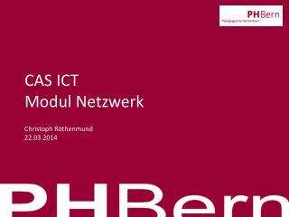 CAS ICT Modul Netzwerk