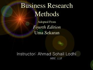 Business Research Methods Adopted From Fourth Edition Uma Sekaran