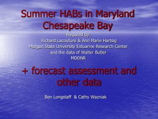 Summer HABs in Maryland Chesapeake Bay