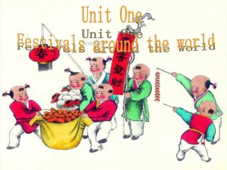 Unit One  Festivals around the world