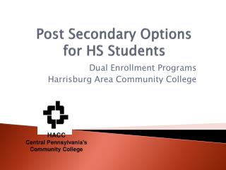 Post Secondary Options  for HS Students