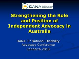 Strengthening the Role and Position of Independent Advocacy in Australia