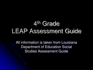 4 th  Grade  LEAP Assessment Guide