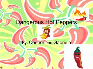 Dangerous Hot Peppers