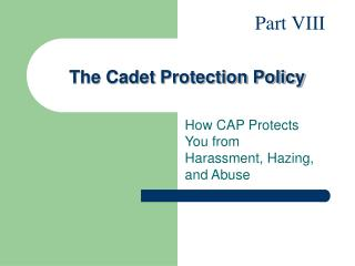 The Cadet Protection Policy