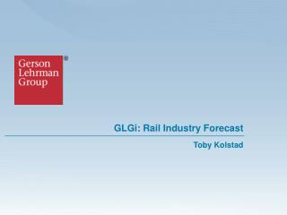 GLGi: Rail Industry Forecast