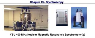 Chapter 13 - Spectroscopy