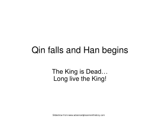 Qin falls and Han begins