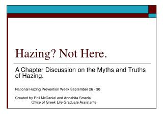 Hazing? Not Here.