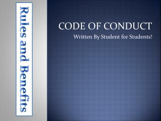 CODE OF CONDUCT Written By Student for Students!