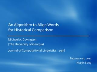 An Algorithm to Align Words for Historical Comparison